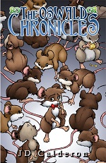 The Oswald Chronicles Volume 1