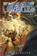 The Oswald Chronicles Volume 2