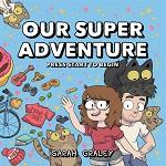 Our Super Adventure Volume 1