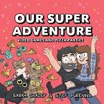 Our Super Adventure Volume 2