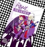 The Paul Reveres Volume 1