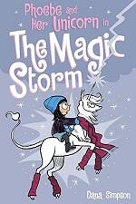 Phoebe and Her Unicorn Volume 6