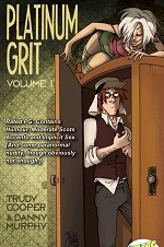 Platinum Grit Volume 1