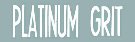 Platinum Grit