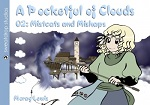 A Pocketful of Clouds Volume 2