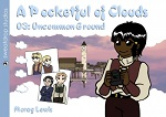 A Pocketful of Clouds Volume 3