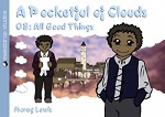 A Pocketful of Clouds Volume 8