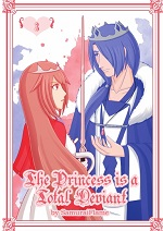 The Princess is a Total Deviant Volume 3