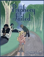 Prophecy Failed Volume 4
