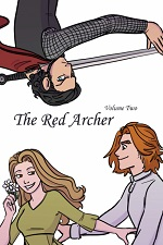The Red Archer Volume 2