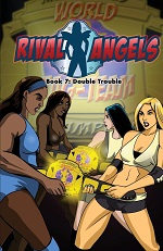 Rival Angels Volume 7