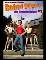 Robot Wars Graphic Novel Volume 1