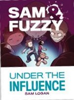 Sam & Fuzzy Book Three
