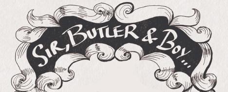 Sir, Butler & Boy