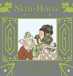 Skin Horse Volume Six