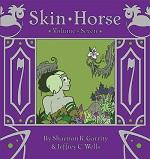 2020.06.20 - Skin Horse Volume Seven