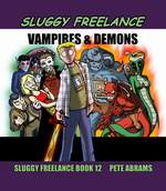 Sluggy Freelance Book 12
