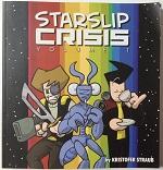 Starslip Crisis Volume 1