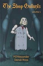 The Stoop-Gallants Volume 1