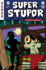 Super Stupor #3