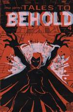 Tales to Behold #4