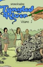 Tangled River Volume 2