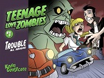 Teenage Love Zombies Volume 1