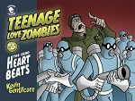 Teenage Love Zombies Volume 3