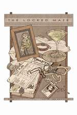 The Locked Maze Book 1