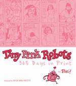 Tiny Pink Robots Volume One