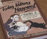 Today Nothing Happened Volume 2
