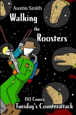 Walking the Roosters Volume 2