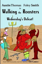 Walking the Roosters Volume 3