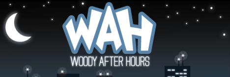 Woody After Hours