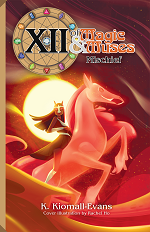 XII: Of Magic & Muses Volume 2