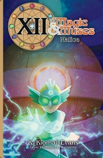 XII: Of Magic & Muses Volume 3