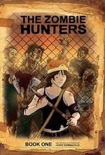 The Zombie Hunters Book One