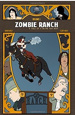Zombie Ranch Volume #1