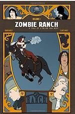 Zombie Ranch Volume #1